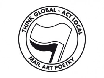 Think Global - Act Local. Mail Art Poetry